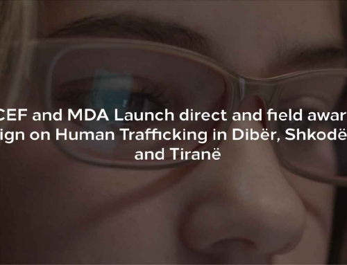 UNICEF and MDA Launch direct and field awareness campaign on Human Trafficking in Dibër, Shkodër, Kukës and Tiranë